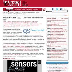Quantified Self (2/3) : Des outils au service de soi