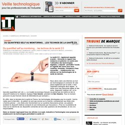 Du quantified self au monitoring… les technos de la santé 2.0
