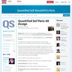 Quantified Self Paris #8 Design - Quantified Self Show&Tell à Paris