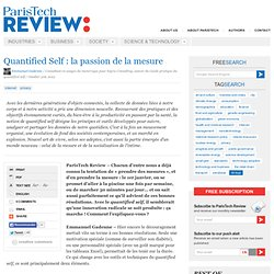 Quantified Self : la passion de la mesure