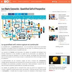 Les Objets Connectés : Quantified Self et Prospective