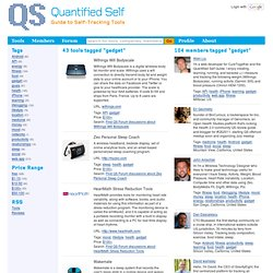 Gadget - Tools | Quantified Self Guide