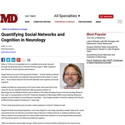 Quantifying Social Networks and Cognition in Neurology