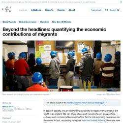 Beyond the headlines: quantifying the economic contributions of migrants