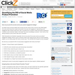 Quantifying the ROI of Social Media Product Promotion