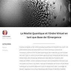 La Réalité Quantique et l'Ordre Virtuel en tant que Base de l'Émergence - Sciences et Religions