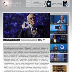 Quantique Planete : Vidéo 'Dr Thadeusz Nawrocki - Eureka 2014'