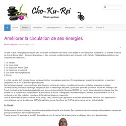Cho ku rei - thérapies quantiques - Améliorer la circulation de ses énergies