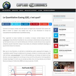 Le Quantitative Easing (QE), c'est quoi?
