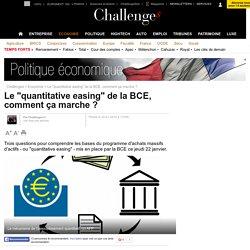 """Le """"quantitative easing"""" de la BCE, comment ça marche ?- 22 janvier 2015"""