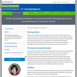 EC907: Quantitative Methods: Econometrics A (for MSc Behavioural and Economic Science - Economics Track)