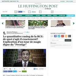 """Le quantitative easing de la BCE: de quoi s'agit-il exactement? Explication d'un tour de magie digne du """"Prestige"""""""