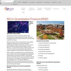 MS in Quantitative Finance (MQF)