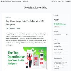Top Quantitative Data Tools For Web UX Designers - Globalemployees Blog