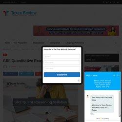 GRE Quantitative Reasoning Syllabus - Texas Review