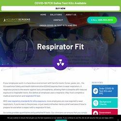 Quantitative Respirator Fit Test – Accurate C&S Services, Inc
