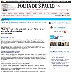 Quanto mais religioso, mais pobre tende a ser um país, diz pesquisa - 27/09/2010