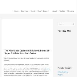 The Kibo Code Review & Bonus by Super Affiliate Jonathan Green - Serve No Master
