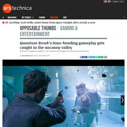 Quantum Break's time-bending gameplay gets caught in the uncanny valley