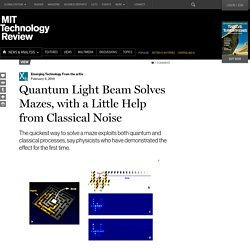 Quantum Light Beam Solves Mazes, with a Little Help from Classical Noise