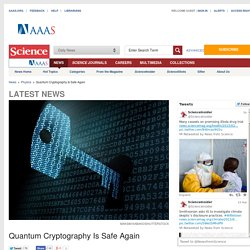 Quantum Cryptography Is Safe Again