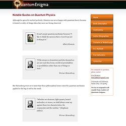 Quantum Enigma » Notable Quotes on Quantum Physics
