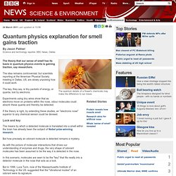 Quantum physics explanation for smell gains traction