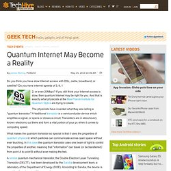 Quantum Internet May Become a Reality - PCWorld