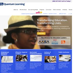 Educational Methodologies for Teachers, Educational Consultants, K-12 Education, Parents and Administrators| Quantum Learning