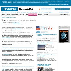 Single atom quantum memories are easier to access - physics-math - 24 March 2011