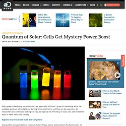 Quantum of Solar: Cells Get Mystery Power Boost