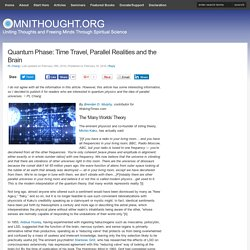 Quantum Phase: Time Travel, Parallel Realities & the Brain