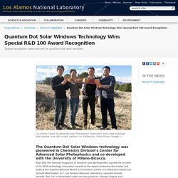 Quantum Dot Solar Windows Technology Wins Special R&D 100 Award Recognition