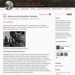 M.R. James and the Quantum Vampire