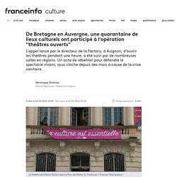 """De Bretagne en Auvergne, une quarantaine de lieux culturels ont participé à l'opération """"théâtres ouverts"""""""