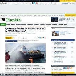 """Quarante tonnes de déchets PCB sur le """"MSC-Flaminia"""""""
