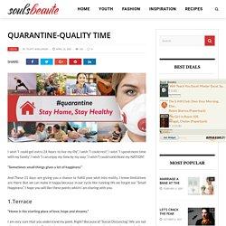 Quarantine-Quality Time - Souls Beaute