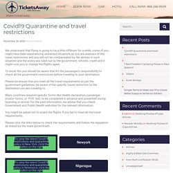 Covid19 Quarantine and travel restrictions -