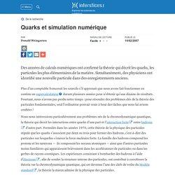 Quarks et simulation numérique