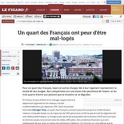 Un quart des Français ont peur d'être mal-logés