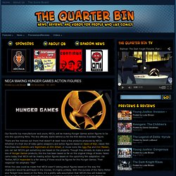 The Quarter Bin » Blog Archive » NECA Making Hunger Games Action Figures