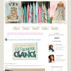 Fat Quarter Gang - Dresden Pillow Poof by Diary of a Quilter - Art Gallery Fabrics - The Creative Blog