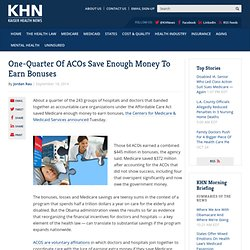 One-Quarter Of ACOs Save Enough Money To Earn Bonuses