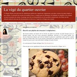 La végé du quartier ouvrier: Biscuits aux pépites de chocolat II (végétalien)