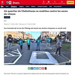 Un quartier de Châtelineau se mobilise contre les excès de vitesse - DH Les Sports+