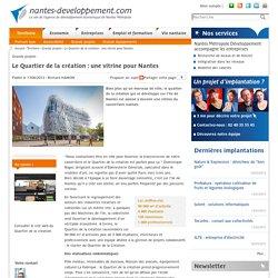 Le Quartier de la création : une vitrine pour Nantes