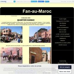 Quartier Kasbah - Fan-au-Maroc