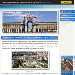 Le quartier de Belém à Lisbonne - Guide touristique