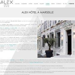 Alex Hôtel au cœur du quartier de Marseille Saint Charles