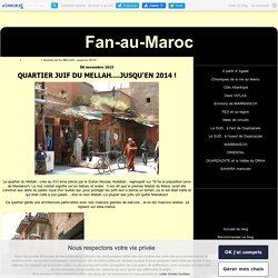 Quartier juif du MELLAH....jusqu'en 2014 ! - Fan-au-Maroc